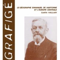 Le géographe Emmanuel de Martonne et l'Europe centrale