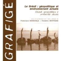 Le Brésil : géopolitique et environnement actuels. Brasil : geopolitica e ambiente atuais