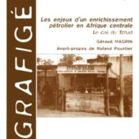 Les enjeux d'un enrichissement pétrolier en Afrique centrale. Le cas du Tchad