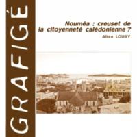 Nouméa : creuset de la citoyenneté calédonienne ?