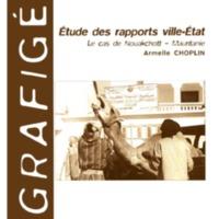 Etude des rapports ville-Etat. Le cas de Nouakchott - Mauritanie